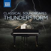Classical Soundscapes: Thunderstorm von Various Artists