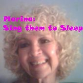 Sing Them to Sleep by Marina
