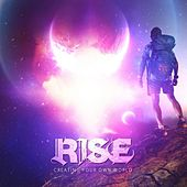 Creating Your Own World by Rise