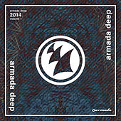 Armada Deep 2014, Volume 1 (Unmixed) de Various Artists