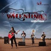 Fuerza Y Pasión by Valentina