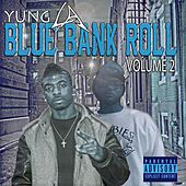 Blue Bank Roll Vol.2 de Yung LA