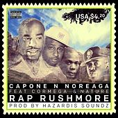 Rap Rushmore (feat. Cormega & Nature) - Single von Capone-N-Noreaga