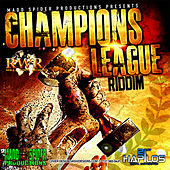 Champions League Riddim by Various Artists