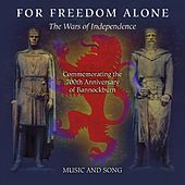 For Freedom Alone, the Wars of Independence de Various Artists