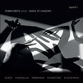 Dance of Shadows by Roman Mints