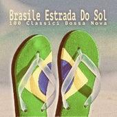 Brasile Estrada Do Sol - 100 Classici Bossa Nova by Various Artists