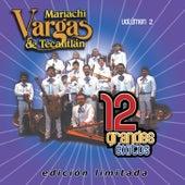 12 Grandes exitos Vol. 2 de Mariachi Vargas de Tecalitlan