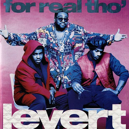 For Real Tho' by LeVert