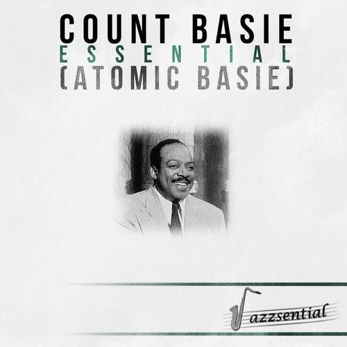 Essential (Atomic Basie) [Live] by Count Basie