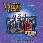 12 Grandes exitos Vol. 1 de Mariachi Vargas de Tecalitlan