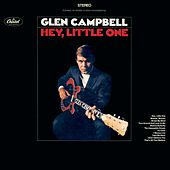 Hey Little One by Glen Campbell