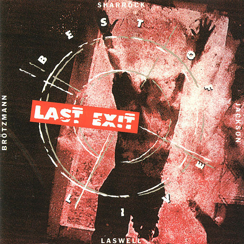 Best of Live by Last Exit
