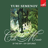 Cello Music of the XIXth–XXth Centuries by Various Artists