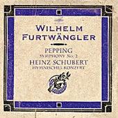 Pepping: Symphony No. 2 - Schubert: Hymnisches Konzert (Live) von Berlin Philharmonic Orchestra