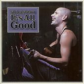 It's All Good by G.B. Leighton