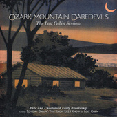 The Lost Cabin Sessions by Ozark Mountain Daredevils