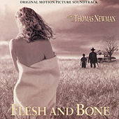 Flesh And Bone (Original Motion Picture Soundtrack) by Thomas Newman