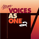 More Voices as One 2 by Various Artists