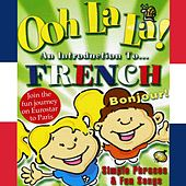 Ooh La La? An Introduction to French by Kidzone