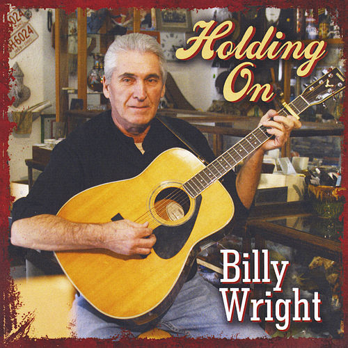 Holding On by Billy Wright