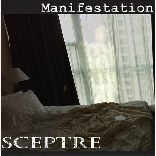 Manifestation by Sceptre