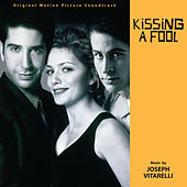 Kissing A Fool (Original Motion Picture Soundtrack) by Various Artists