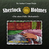 Die alten Fälle (Reloaded) - Fall 06: Das Tal der Furcht von Sherlock Holmes