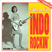 Keep On Indo Rockin'  Vol. 3 by Various Artists