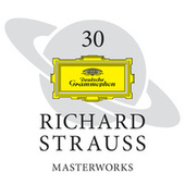 30 Richard Strauss Masterworks de Various Artists