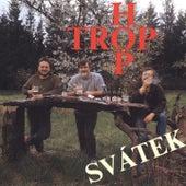 Svátek by Hop trop
