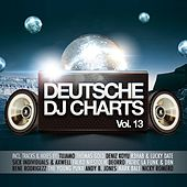 Deutsche DJ Charts, Vol. 13 (Germany's 40 Hottest Club Tracks) von Various Artists