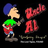 Gangway, Stupid by DJ Uncle Al