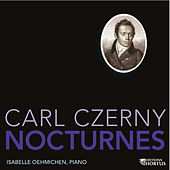 Czerny: Nocturnes by Isabelle Oehmichen