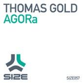 AGORa von Thomas Gold