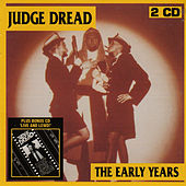 The Early Years / Live and Lewd! von Judge Dread
