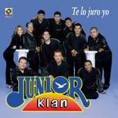 Te Lo Juro Yo de Junior Klan