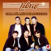 Cada Dia Mas Duranguense by Grupo Libra