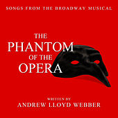 The Phantom Of The Opera - Songs From The Musical by Various Artists