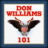 Don Williams 101 by Don Williams