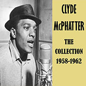 The Collection 1958-1962 von Clyde McPhatter