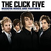 Modern Minds And Pastimes by The Click Five