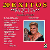 20 Exitos by Paquita La Del Barrio