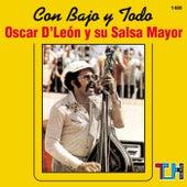 Con Bajo Y Todo de Oscar D'Leon
