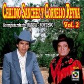 Chalino Sanchez Y Cornelio Reyna Vol. 2 de Chalino Sanchez