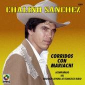 Corridos Con Mariachi de Chalino Sanchez