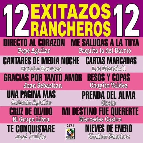 12 Exitazos Rancheros 12 by Various Artists