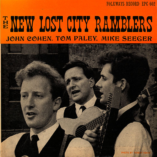 The New Lost City Ramblers by The New Lost City Ramblers