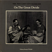 On the Great Divide by The New Lost City Ramblers