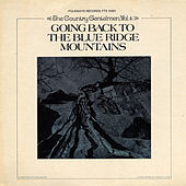 Vol. 4: Going Back to the Blue Ridge Mountains by The Country Gentlemen